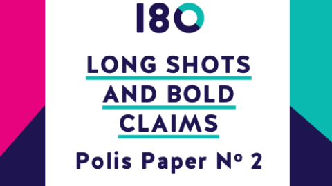 Polis Paper 2 | Long Shots and Bold Claims