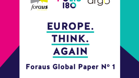 Foraus Global Paper 1 | Europe.Think.Again