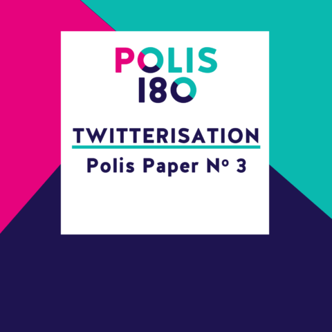 POLIS PAPER #3 | Twitterisation – The European Audience in the Age of Social Media