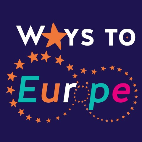 Ways to Europe: A Soul for Europe