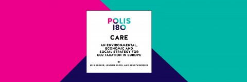 Polis Paper #10 | CARE – An Environmental, Economic and Social Strategy for CO2 Taxation in Europe