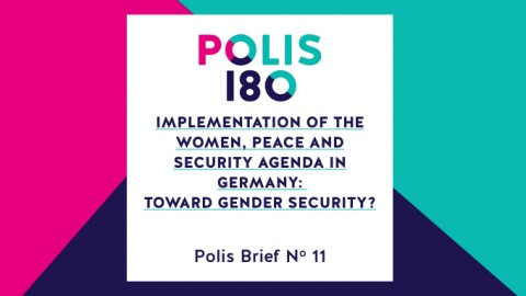 Polis Brief N° 11 | Implementation of the Women, Peace and Security Agenda in Germany