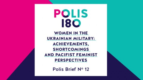 Polis Brief N° 12 | Women in the Ukrainian Military